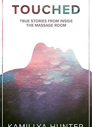 Book Review | Touched – True Stories From Inside The Massage Room